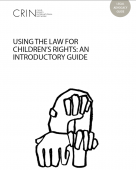 Using the law for children's rights: an introductory guide
