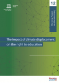 UNESCO report cover: Climate displacement and right to education