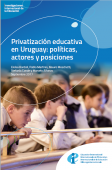 Privatizacion educativa, Uruguay, politicas, legislacion, actores